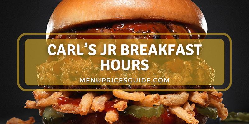 Carl's Jr Breakfast
